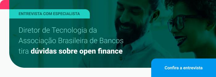 Entrevista com especialista: Diretor de Tecnologia da Associação Brasileira de Bancos tira dúvidas sobre open finance